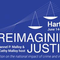 Governor and Mrs. Malloy's Reimagining Justice Conference